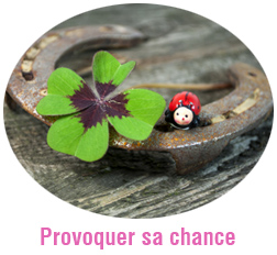 Stage Provoquer sa chance