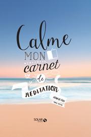 Jeudis de l'intuition - Réveillez l'intuitif qui est en vous avec Arnaud Riou - Calme, carnet de méditation