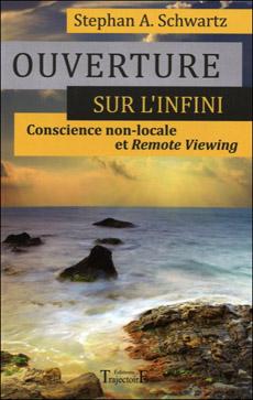 Ouverture sur l'infini - Livre de Stephan Schwartz