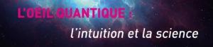 Découvrez avec Morvan Salez comment la physique quantique fait émerger une nouvelle conception du monde - Présentation du stage