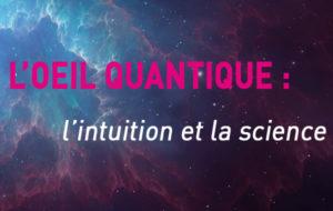 Découvrez avec Morvan Salez comment la physique quantique fait émerger une nouvelle conception du monde - iRiS Intuition